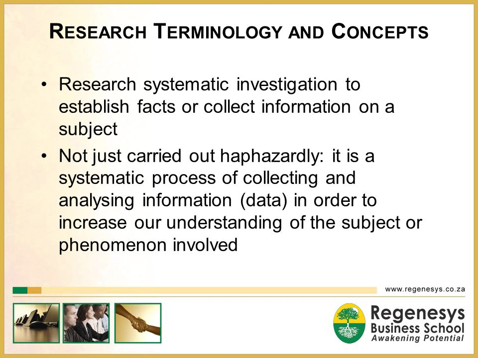 Generalization of Findings Extent to which the research findings and conclusions from a study conducted on a sample population can be applied to the population at large Population: The entire group of persons or objects and events of interest to the researcher Sample: A subset of a research population