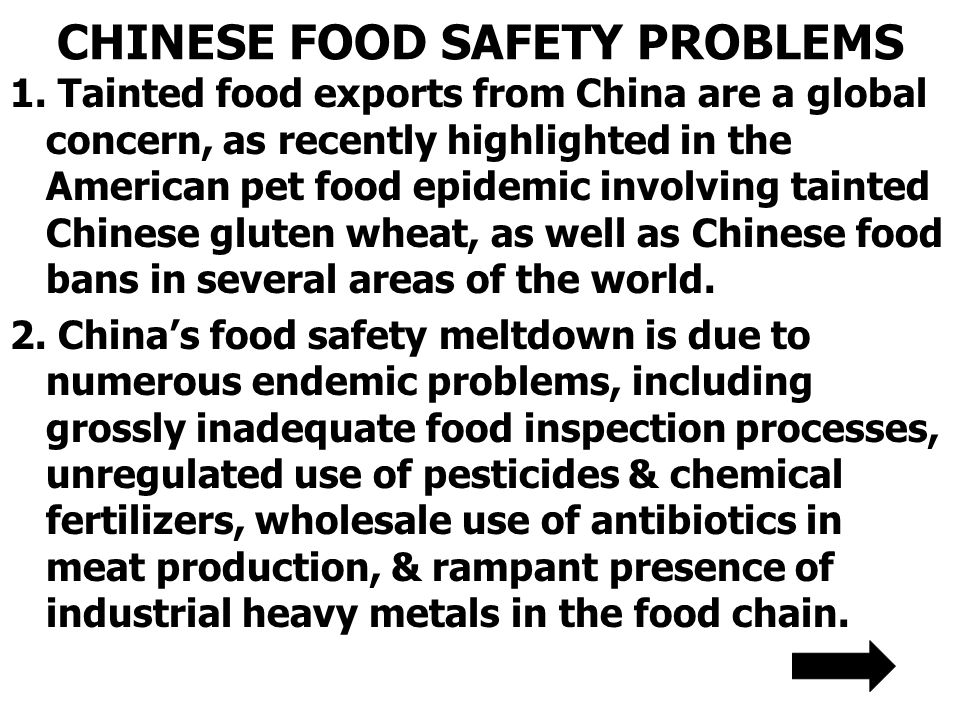 CHINESE FOOD SAFETY PROBLEMS 1.