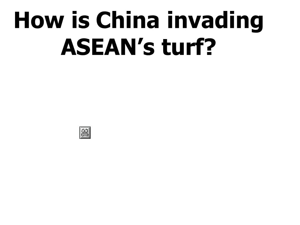 How is China invading ASEAN's turf?