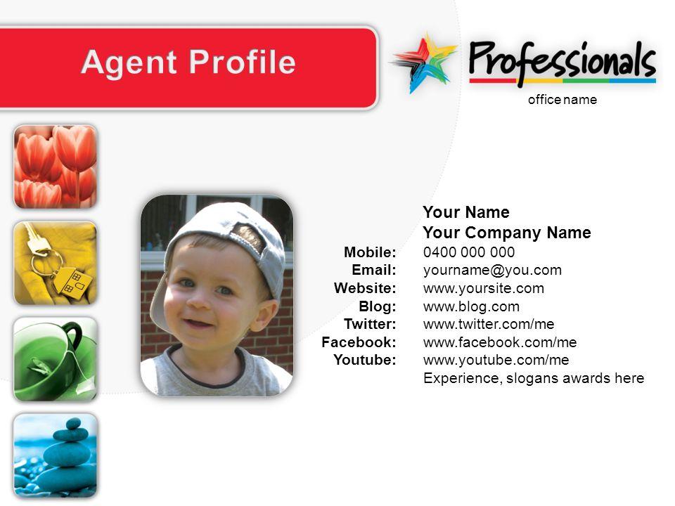 0400 000 000 yourname@you.com www.yoursite.com www.blog.com www.twitter.com/me www.facebook.com/me www.youtube.com/me Experience, slogans awards here Mobile: Email: Website: Blog: Twitter: Facebook: Youtube: Your Name Your Company Name