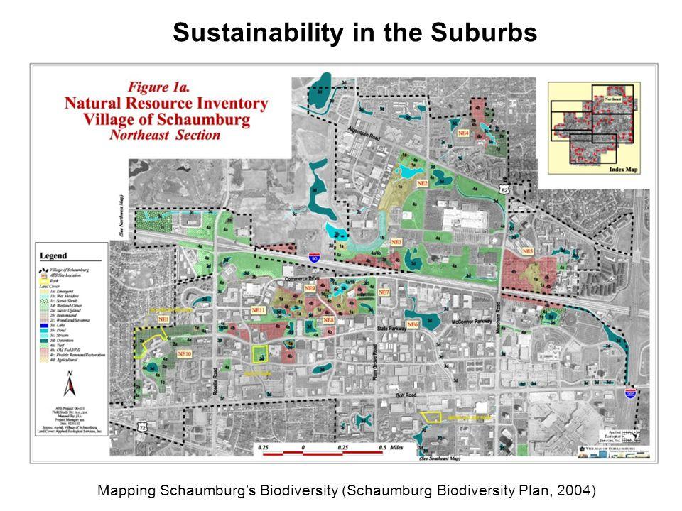 Mapping Schaumburg s Biodiversity (Schaumburg Biodiversity Plan, 2004) Sustainability in the Suburbs