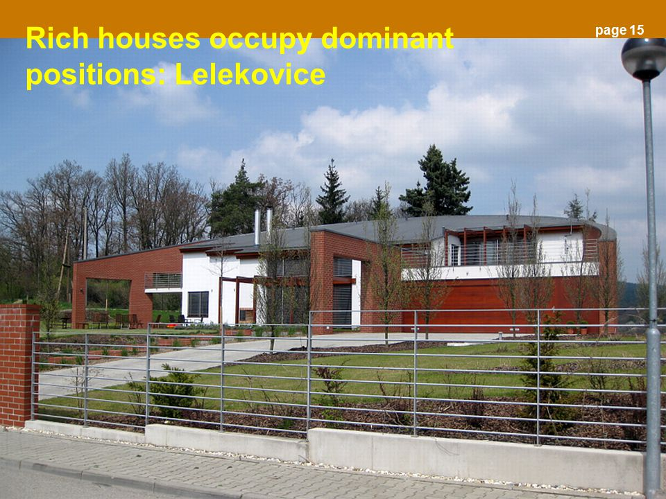 Rich houses occupy dominant positions: Lelekovice page 15