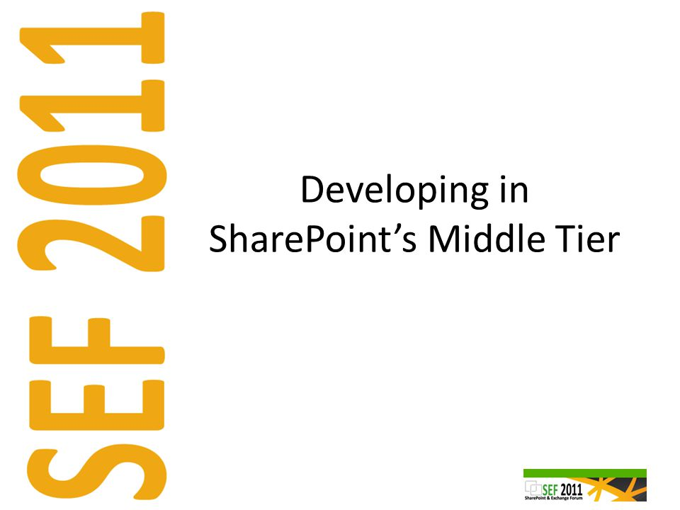 Developing in SharePoint's Middle Tier