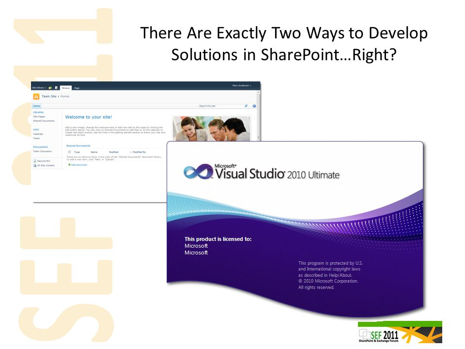There Are Exactly Two Ways to Develop Solutions in SharePoint…Right?