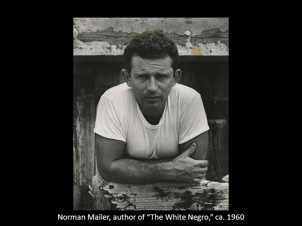Norman Mailer, author of The White Negro, ca. 1960