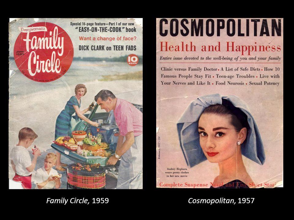 Cosmopolitan, 1957 Family Circle, 1959