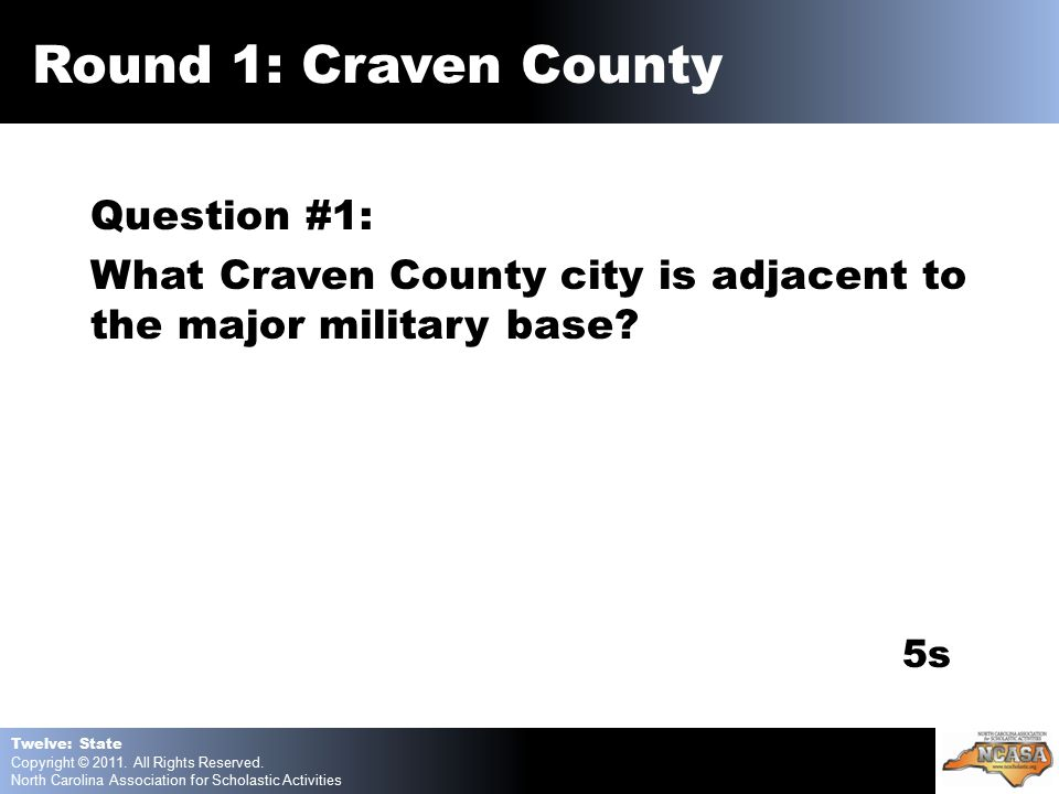 Question #1: What Craven County city is adjacent to the major military base.