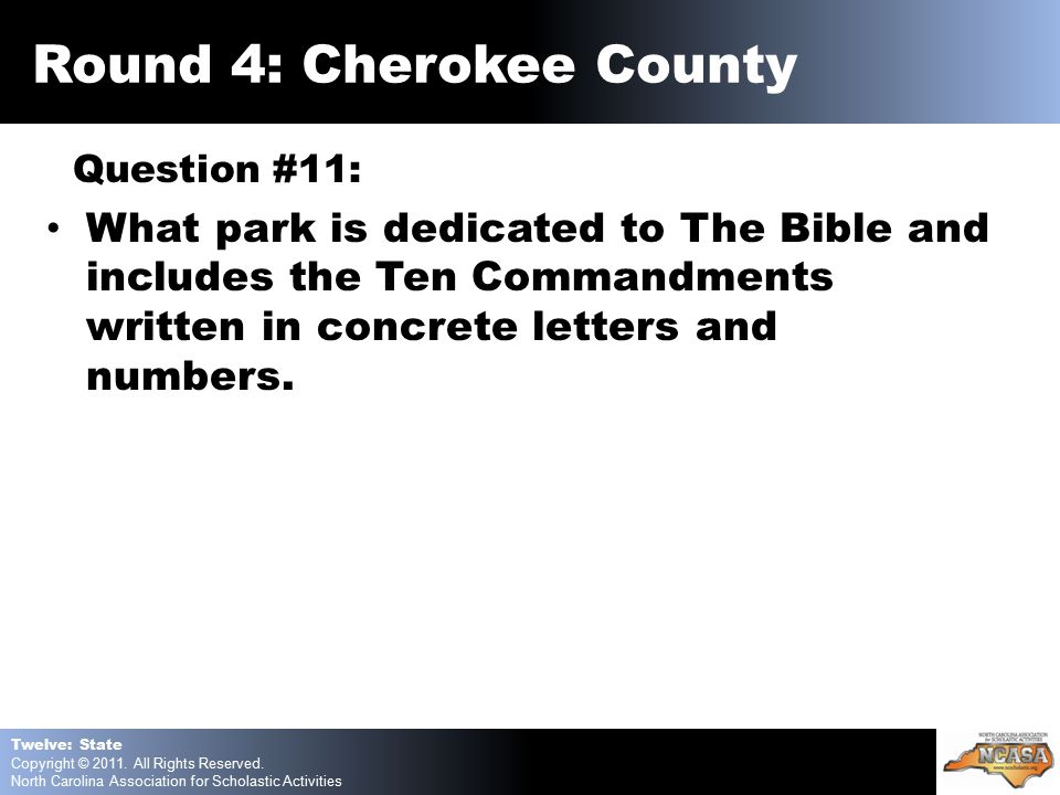Question #11: What park is dedicated to The Bible and includes the Ten Commandments written in concrete letters and numbers.