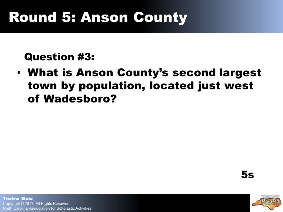 Question #3: What is Anson County's second largest town by population, located just west of Wadesboro.