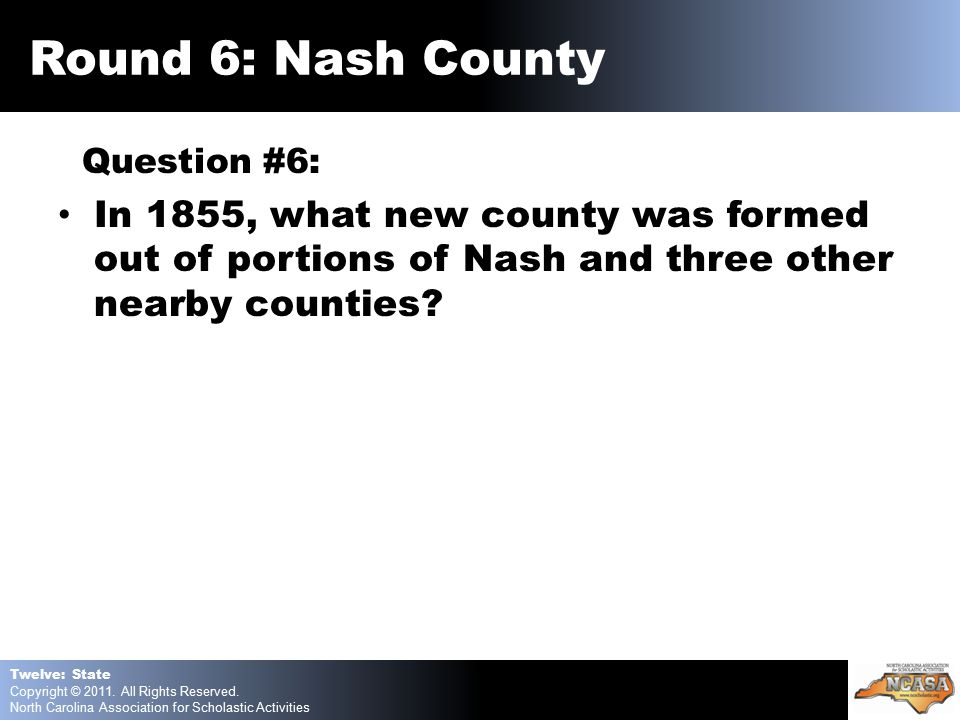 Question #6: In 1855, what new county was formed out of portions of Nash and three other nearby counties.