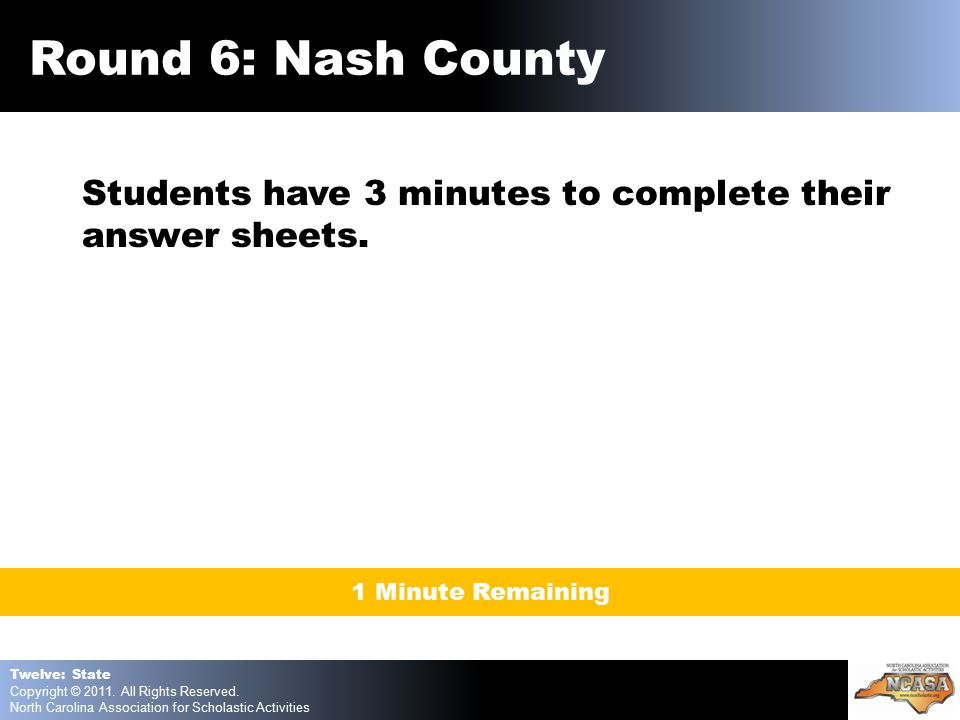 Students have 3 minutes to complete their answer sheets.