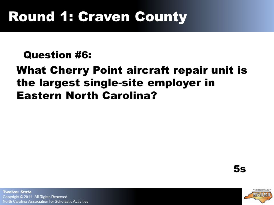 Question #6: What Cherry Point aircraft repair unit is the largest single-site employer in Eastern North Carolina.
