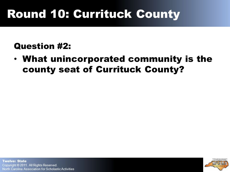 Question #2: What unincorporated community is the county seat of Currituck County.