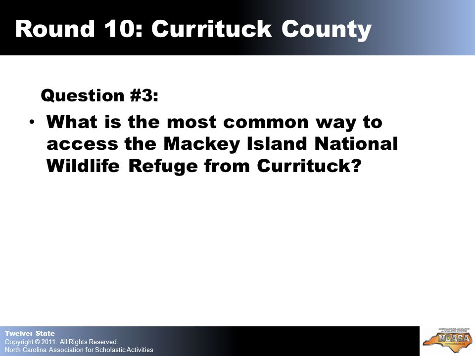 Question #3: What is the most common way to access the Mackey Island National Wildlife Refuge from Currituck.