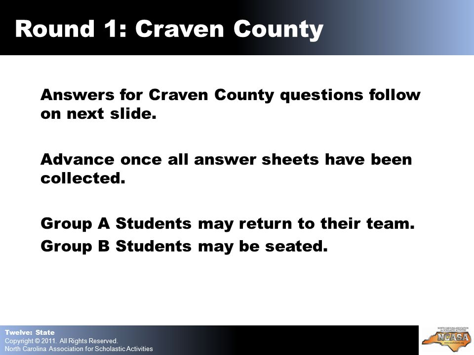 Answers for Craven County questions follow on next slide.