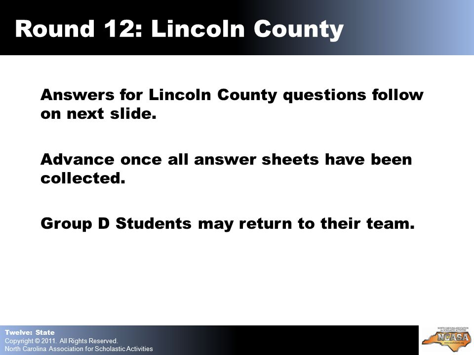 Answers for Lincoln County questions follow on next slide.