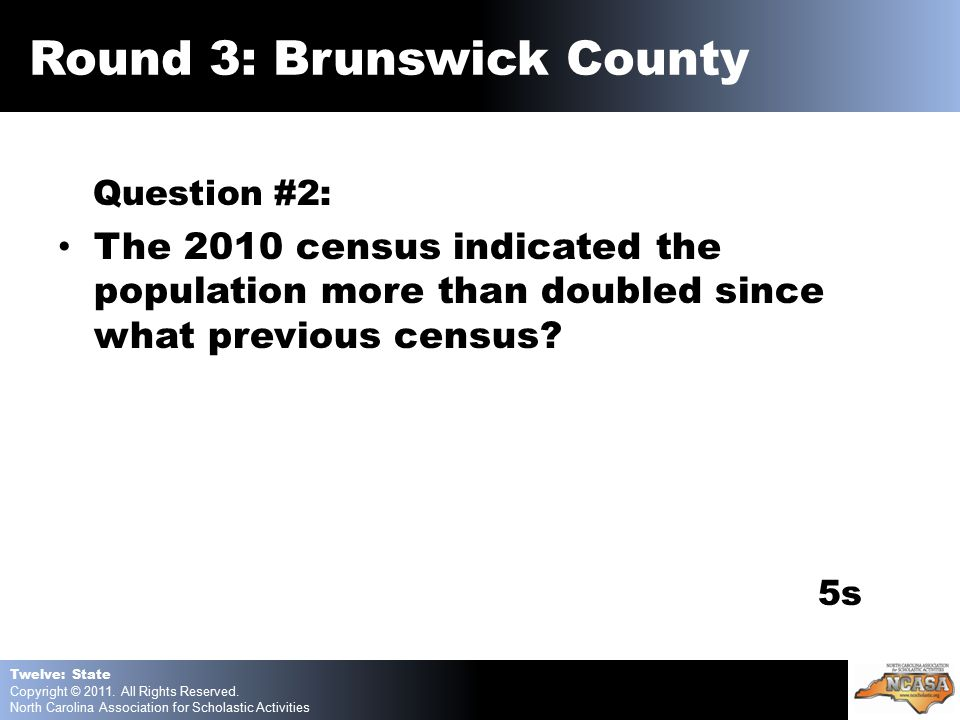 Question #2: The 2010 census indicated the population more than doubled since what previous census.