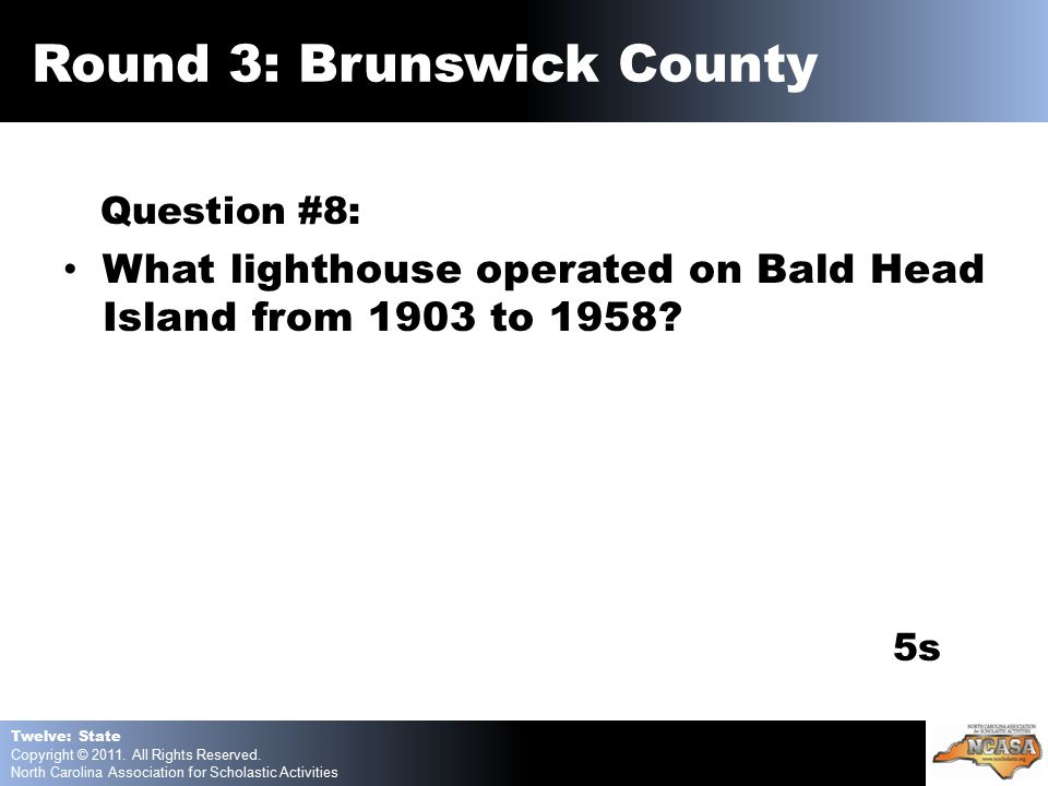 Question #8: What lighthouse operated on Bald Head Island from 1903 to 1958.