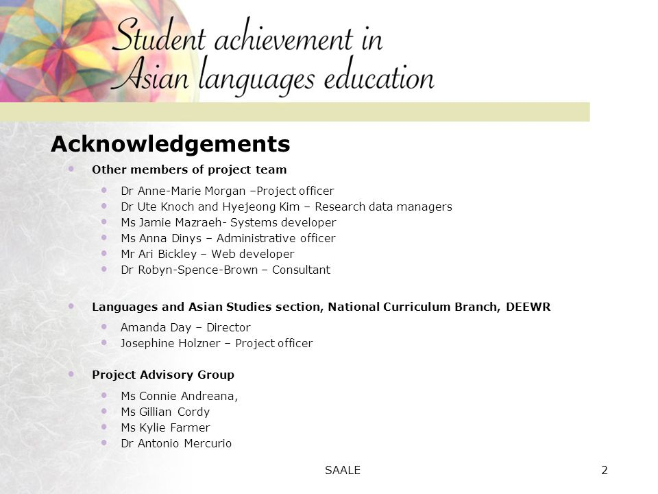 The need for contextualised descriptions of learner achievement in Asian languages Angela Scarino Slide 3SAALE