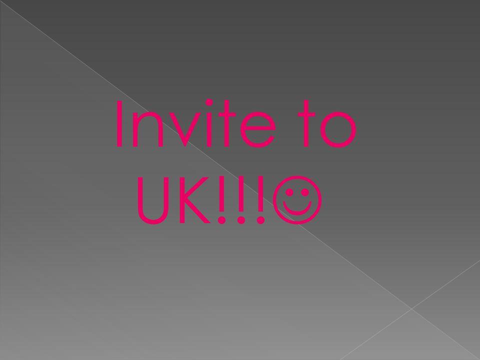 Invite to UK!!!