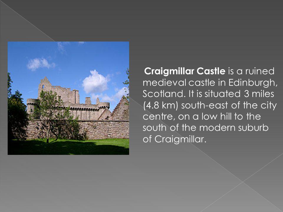Craigmillar Castle is a ruined medieval castle in Edinburgh, Scotland.