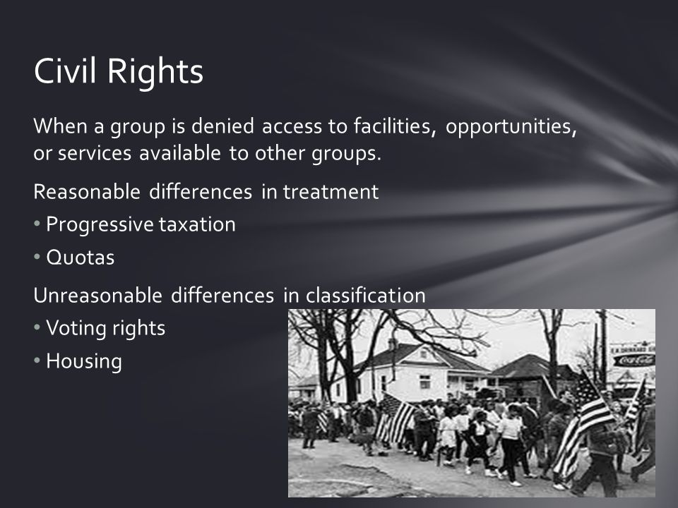 When a group is denied access to facilities, opportunities, or services available to other groups.