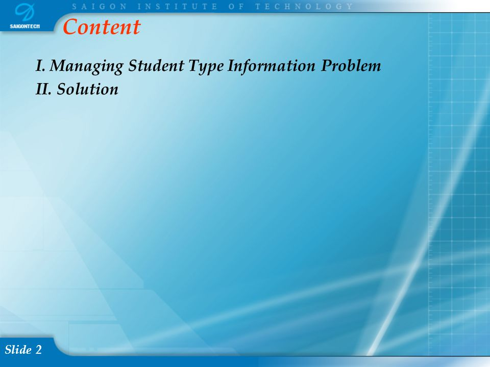 Slide 3  At SaigonTech, there are three types of students: urban, suburb, province.