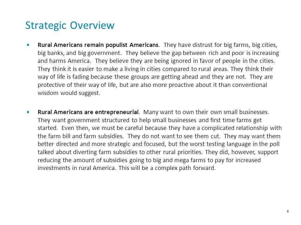 Strategic Overview Rural Americans remain populist Americans.