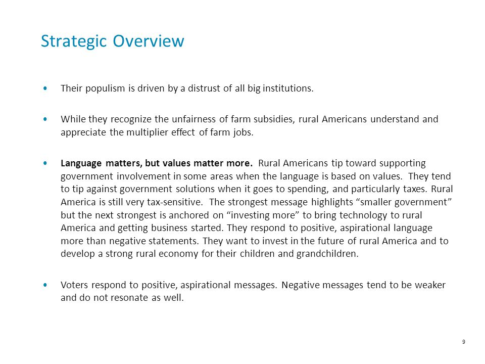 Strategic Overview Their populism is driven by a distrust of all big institutions.