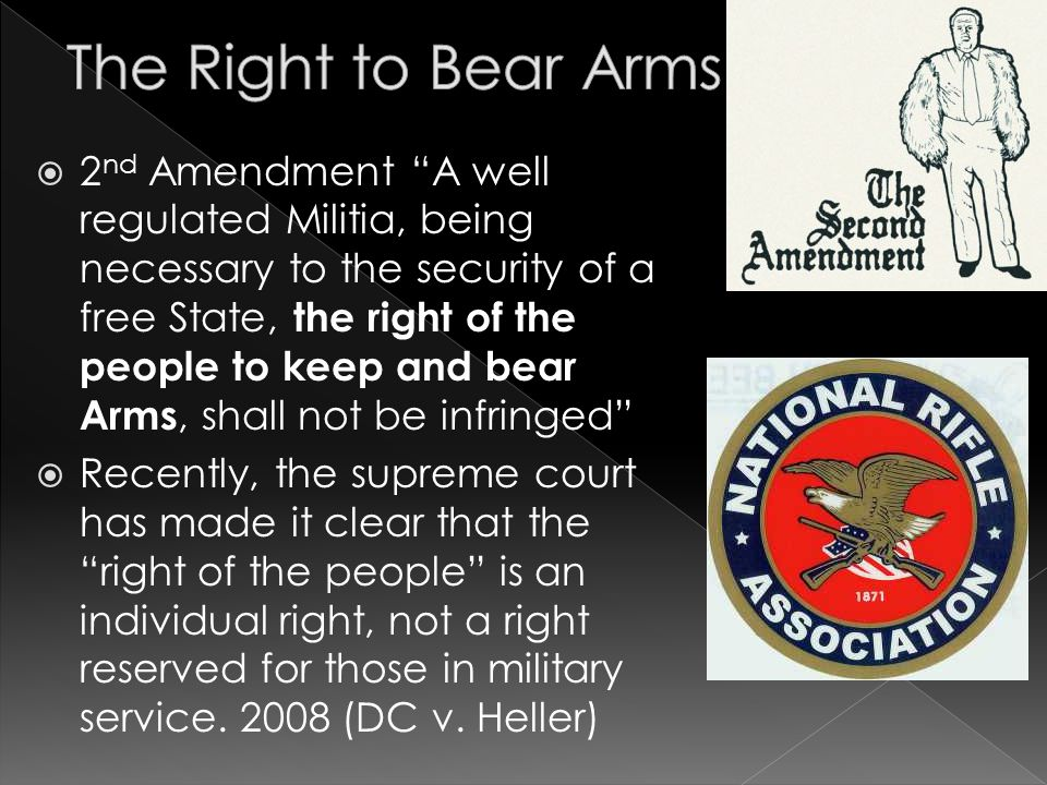 " 2 nd Amendment ""A well regulated Militia, being necessary to the security of a free State, the right of the people to keep and bear Arms, shall not"
