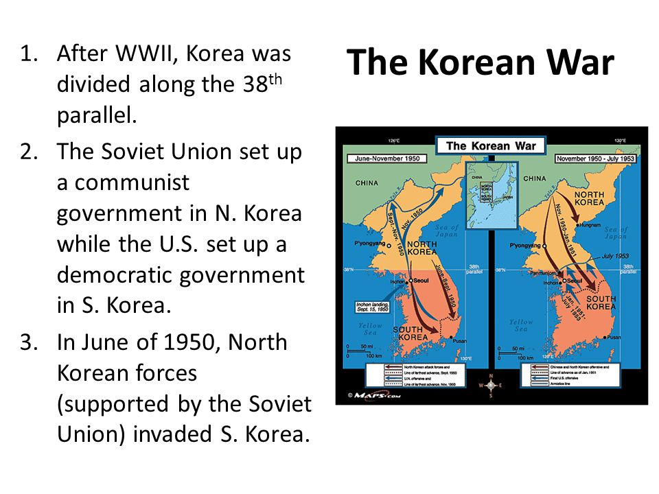 The Korean War 1.After WWII, Korea was divided along the 38 th parallel. 2.The Soviet Union set up a communist government in N. Korea while the U.S. s