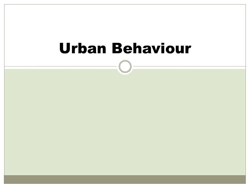 What Is Urban Behaviour.