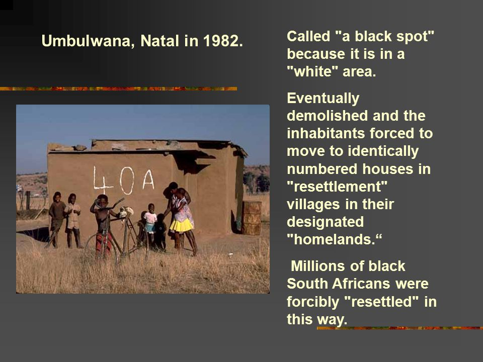 Umbulwana, Natal in 1982. Called a black spot because it is in a white area.