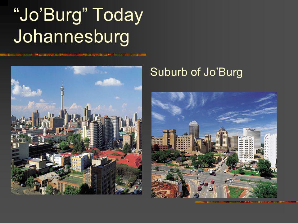 Jo'Burg Today Johannesburg Suburb of Jo'Burg