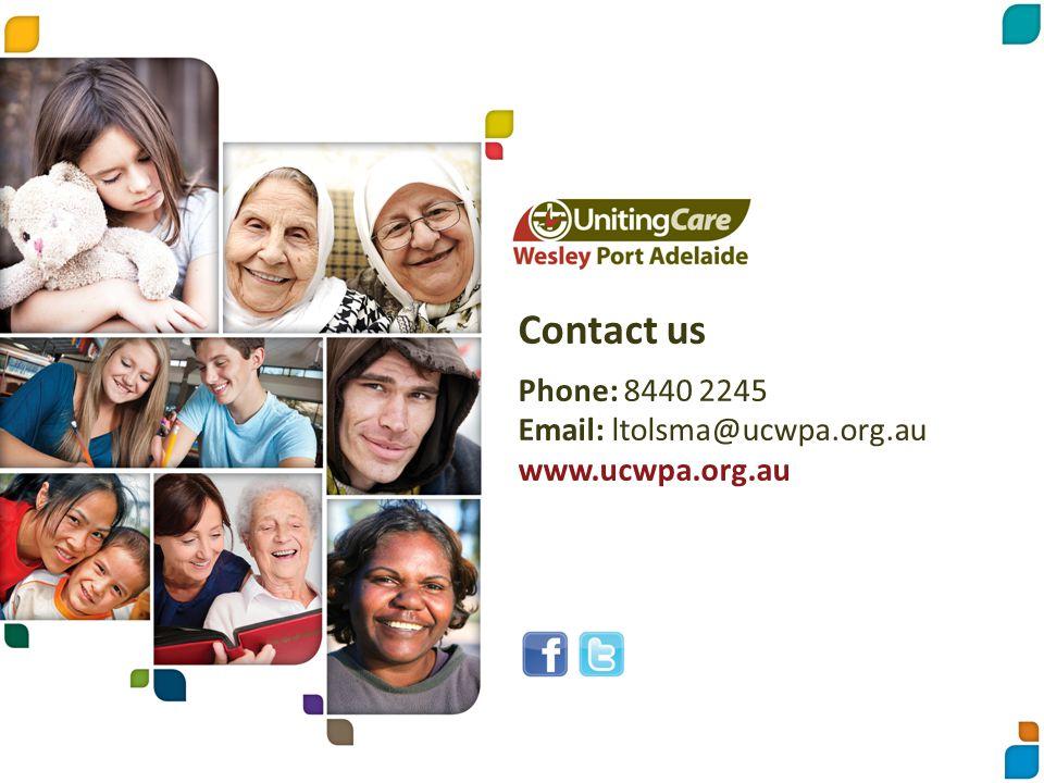 Contact us Phone: 8440 2245 Email: ltolsma@ucwpa.org.au www.ucwpa.org.au