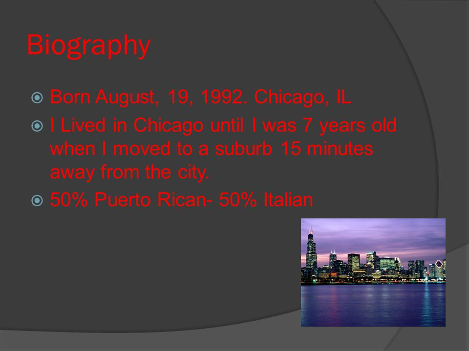 Biography  Born August, 19, 1992.
