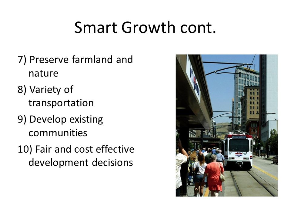 Smart Growth cont.