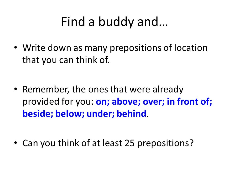 Patterns for Prompts and Responses Questions: ①Will you help me find the _______________.