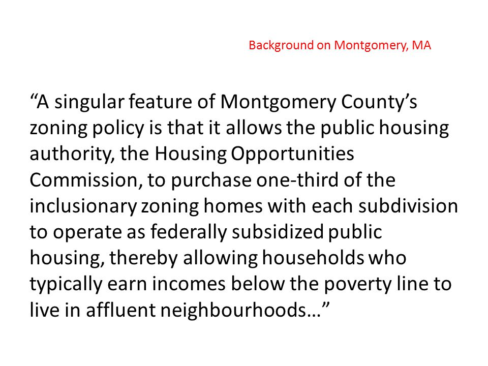 … and send their children to schools where the vast majority of students come from families that do not live in poverty. Background on Montgomery, MA