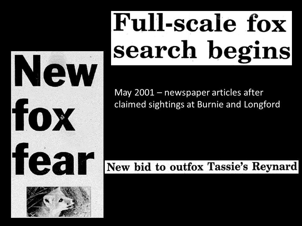 Examiner 7 January 2006 – funding to apply DNA-fox scat technology to the Tasmanian Fox Program