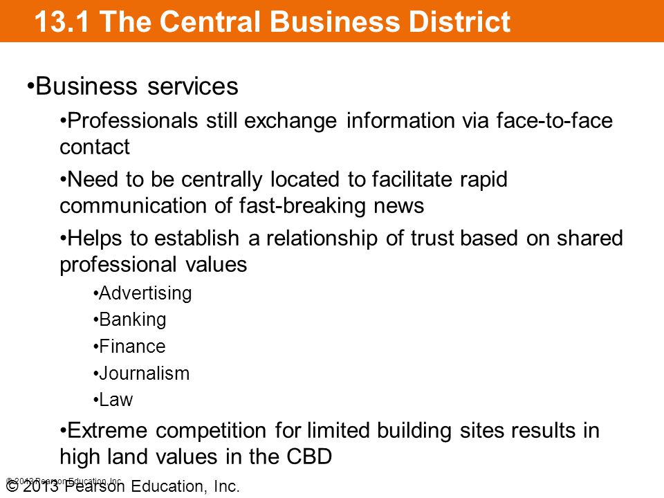 13.1 The Central Business District © 2013 Pearson Education, Inc.