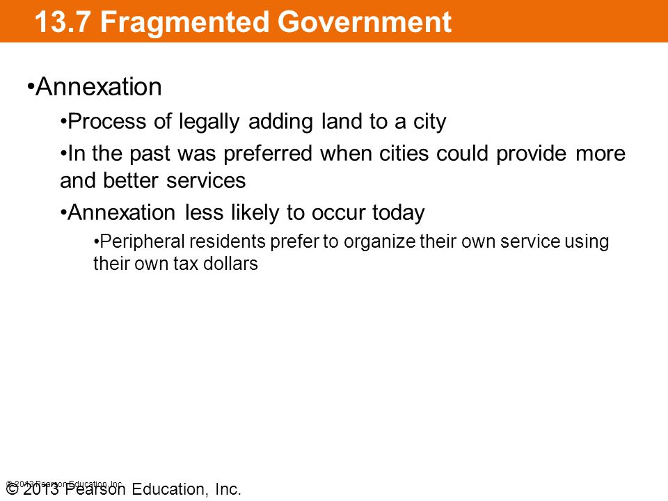 13.7 Fragmented Government © 2013 Pearson Education, Inc.