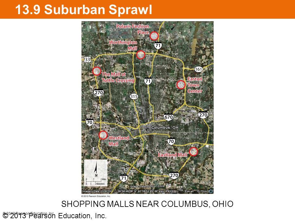 13.9 Suburban Sprawl © 2013 Pearson Education, Inc.