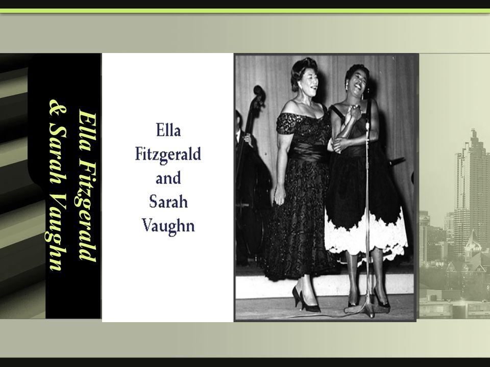 Ella Fitzgerald & Sarah Vaughn