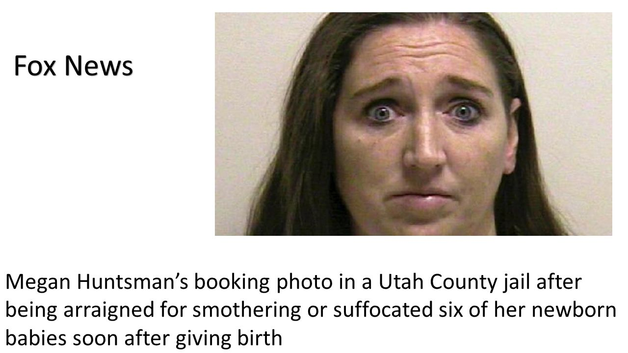 Fox News Megan Huntsman's booking photo in a Utah County jail after being arraigned for smothering or suffocated six of her newborn babies soon after giving birth