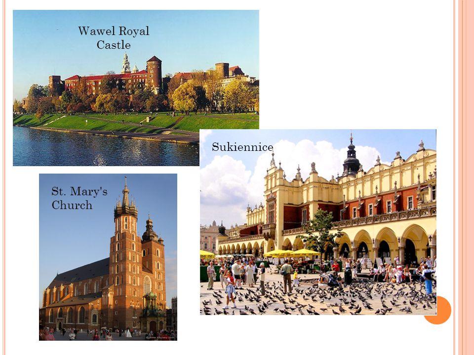 Wawel Royal Castle Sukiennice St. Mary s Church