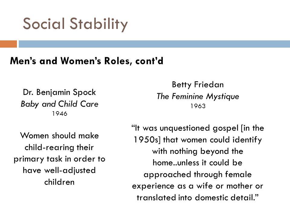 Social Stability Men's and Women's Roles, cont'd Dr.