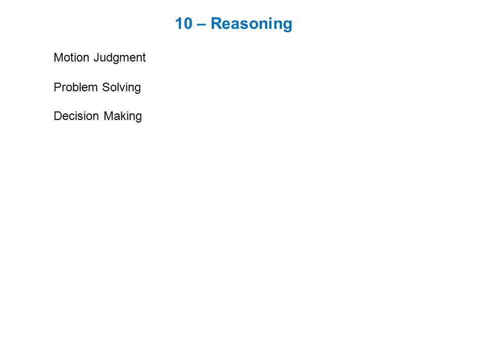 10 – Reasoning Motion Judgment Problem Solving Decision Making