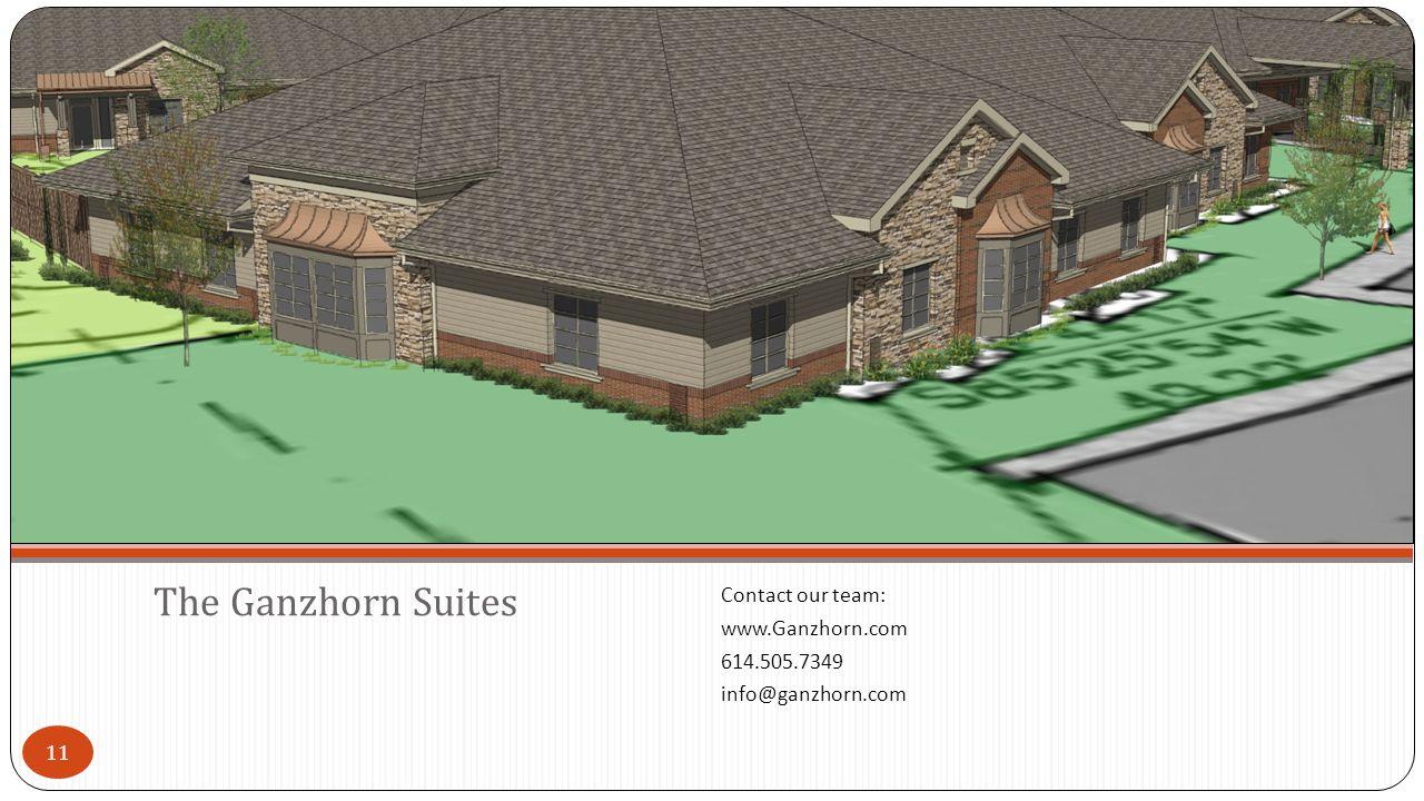 11 Contact our team: www.Ganzhorn.com 614.505.7349 info@ganzhorn.com The Ganzhorn Suites