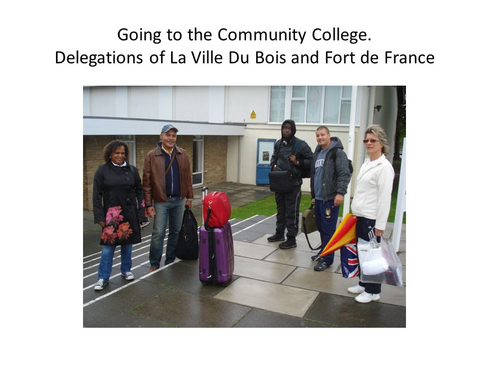 Going to the Community College. Delegations of La Ville Du Bois and Fort de France